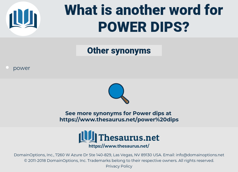 power dips, synonym power dips, another word for power dips, words like power dips, thesaurus power dips