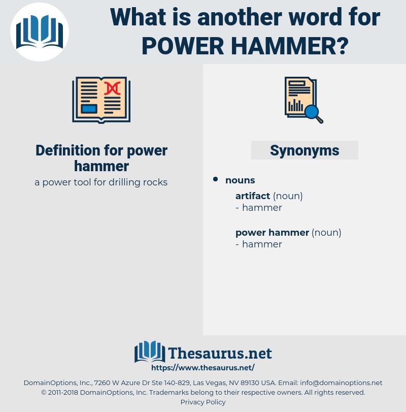power hammer, synonym power hammer, another word for power hammer, words like power hammer, thesaurus power hammer