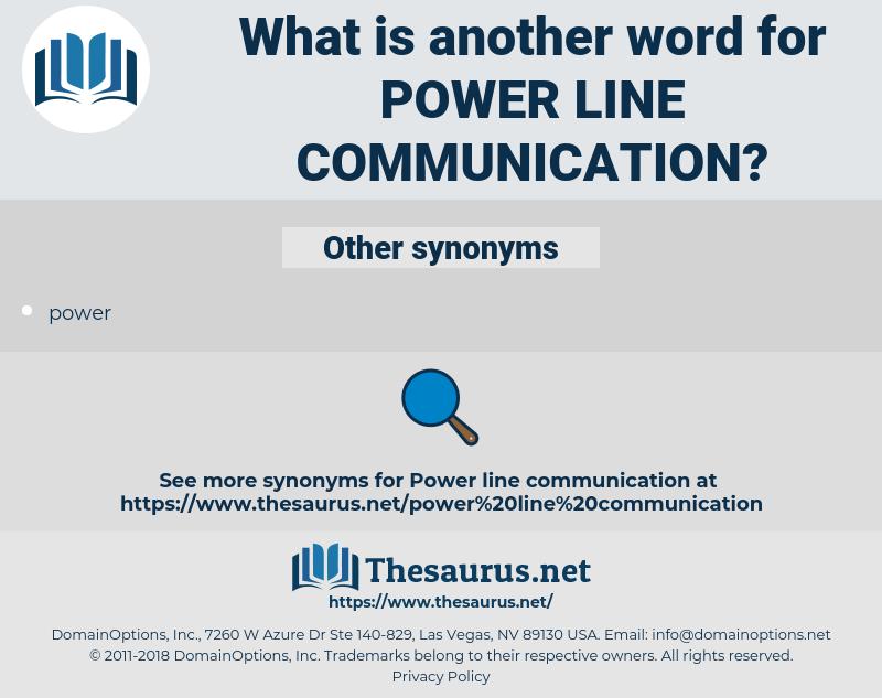 power line communication, synonym power line communication, another word for power line communication, words like power line communication, thesaurus power line communication