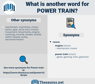 power train, synonym power train, another word for power train, words like power train, thesaurus power train