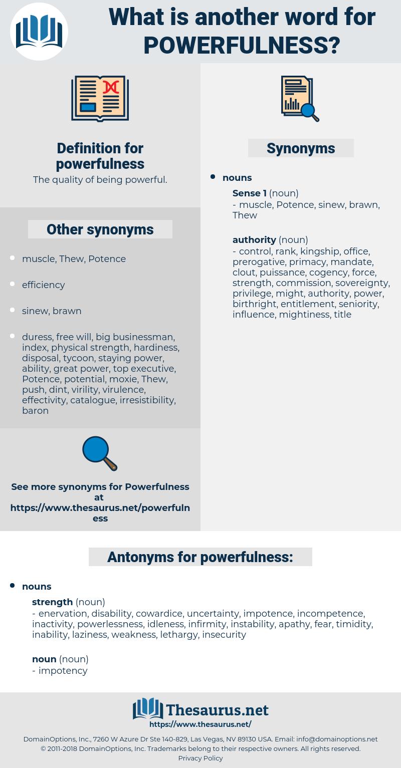 powerfulness, synonym powerfulness, another word for powerfulness, words like powerfulness, thesaurus powerfulness