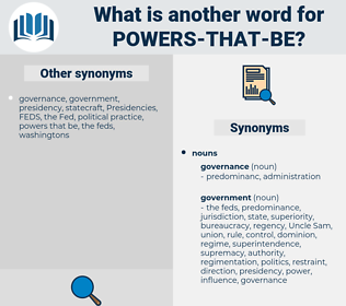 powers that be, synonym powers that be, another word for powers that be, words like powers that be, thesaurus powers that be