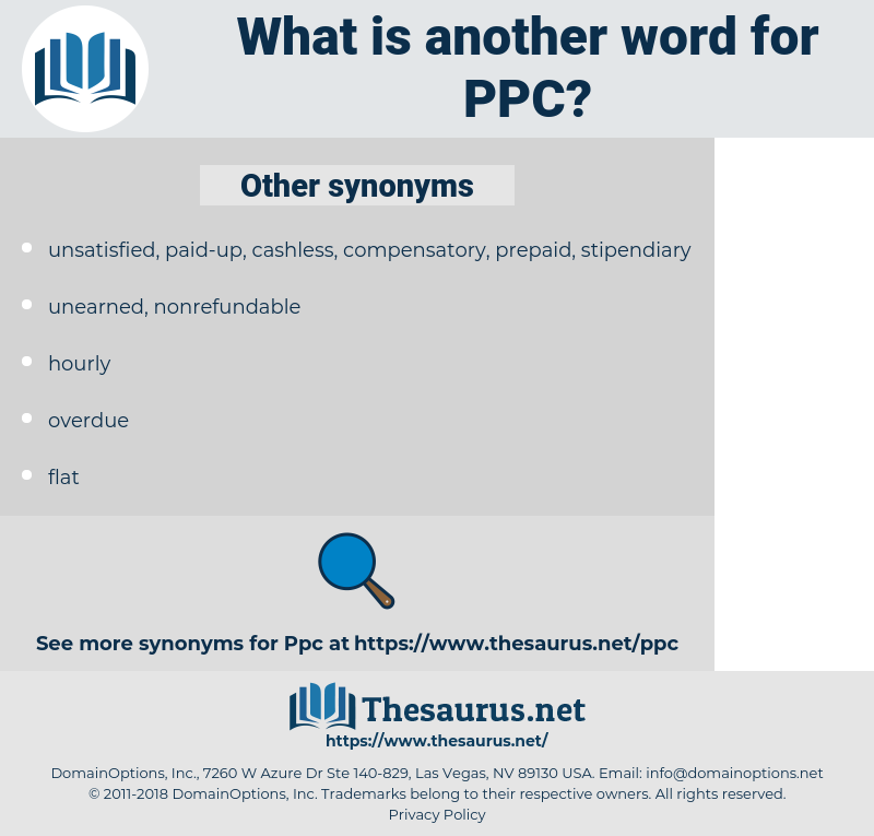 PPC, synonym PPC, another word for PPC, words like PPC, thesaurus PPC