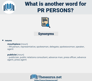 pr persons, synonym pr persons, another word for pr persons, words like pr persons, thesaurus pr persons