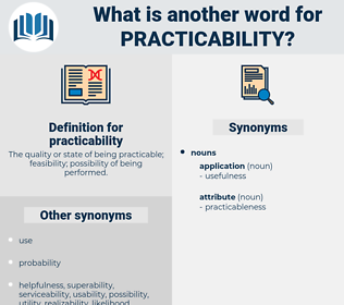 practicability, synonym practicability, another word for practicability, words like practicability, thesaurus practicability