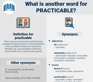 practicable, synonym practicable, another word for practicable, words like practicable, thesaurus practicable