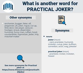 practical joker, synonym practical joker, another word for practical joker, words like practical joker, thesaurus practical joker