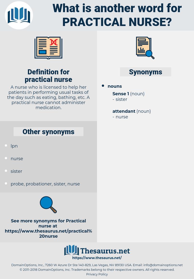 practical nurse, synonym practical nurse, another word for practical nurse, words like practical nurse, thesaurus practical nurse