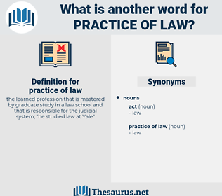 practice of law, synonym practice of law, another word for practice of law, words like practice of law, thesaurus practice of law