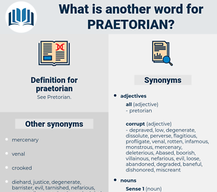 praetorian, synonym praetorian, another word for praetorian, words like praetorian, thesaurus praetorian