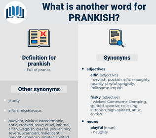 prankish, synonym prankish, another word for prankish, words like prankish, thesaurus prankish