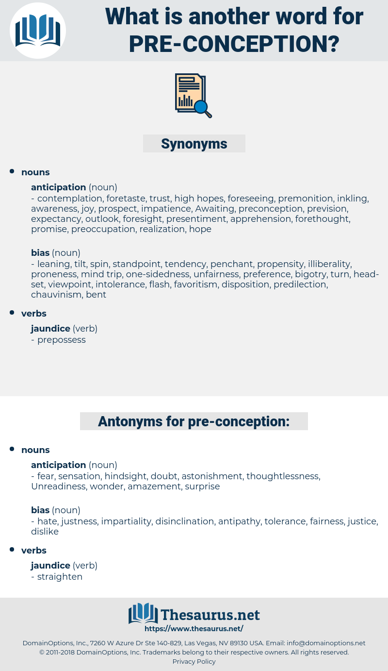 pre-conception, synonym pre-conception, another word for pre-conception, words like pre-conception, thesaurus pre-conception
