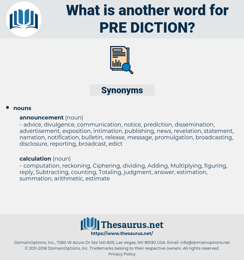 pre-diction, synonym pre-diction, another word for pre-diction, words like pre-diction, thesaurus pre-diction