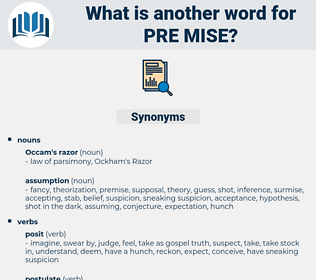 pre mise, synonym pre mise, another word for pre mise, words like pre mise, thesaurus pre mise