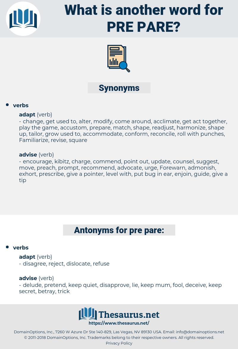 pre pare, synonym pre pare, another word for pre pare, words like pre pare, thesaurus pre pare