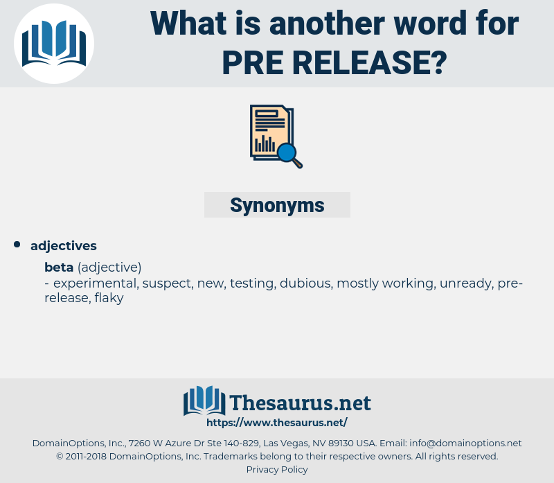 pre-release, synonym pre-release, another word for pre-release, words like pre-release, thesaurus pre-release