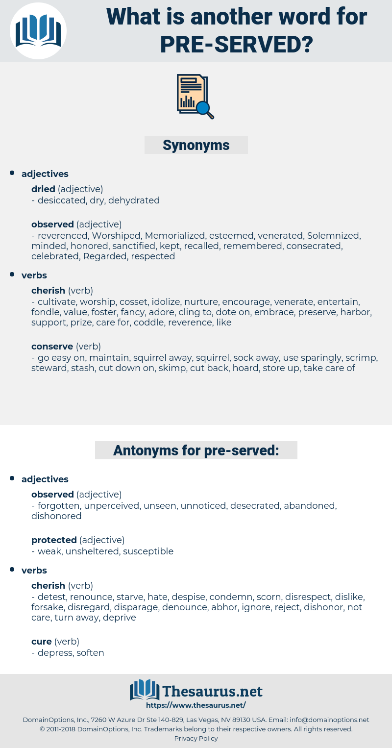 pre-served, synonym pre-served, another word for pre-served, words like pre-served, thesaurus pre-served