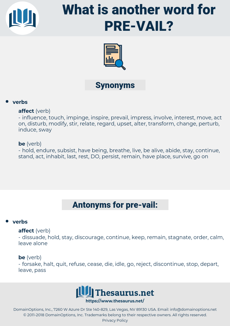 pre vail, synonym pre vail, another word for pre vail, words like pre vail, thesaurus pre vail