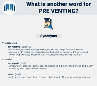 pre venting, synonym pre venting, another word for pre venting, words like pre venting, thesaurus pre venting