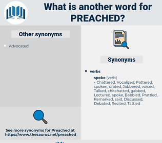 Preached, synonym Preached, another word for Preached, words like Preached, thesaurus Preached