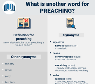 preaching, synonym preaching, another word for preaching, words like preaching, thesaurus preaching