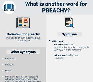 preachy, synonym preachy, another word for preachy, words like preachy, thesaurus preachy