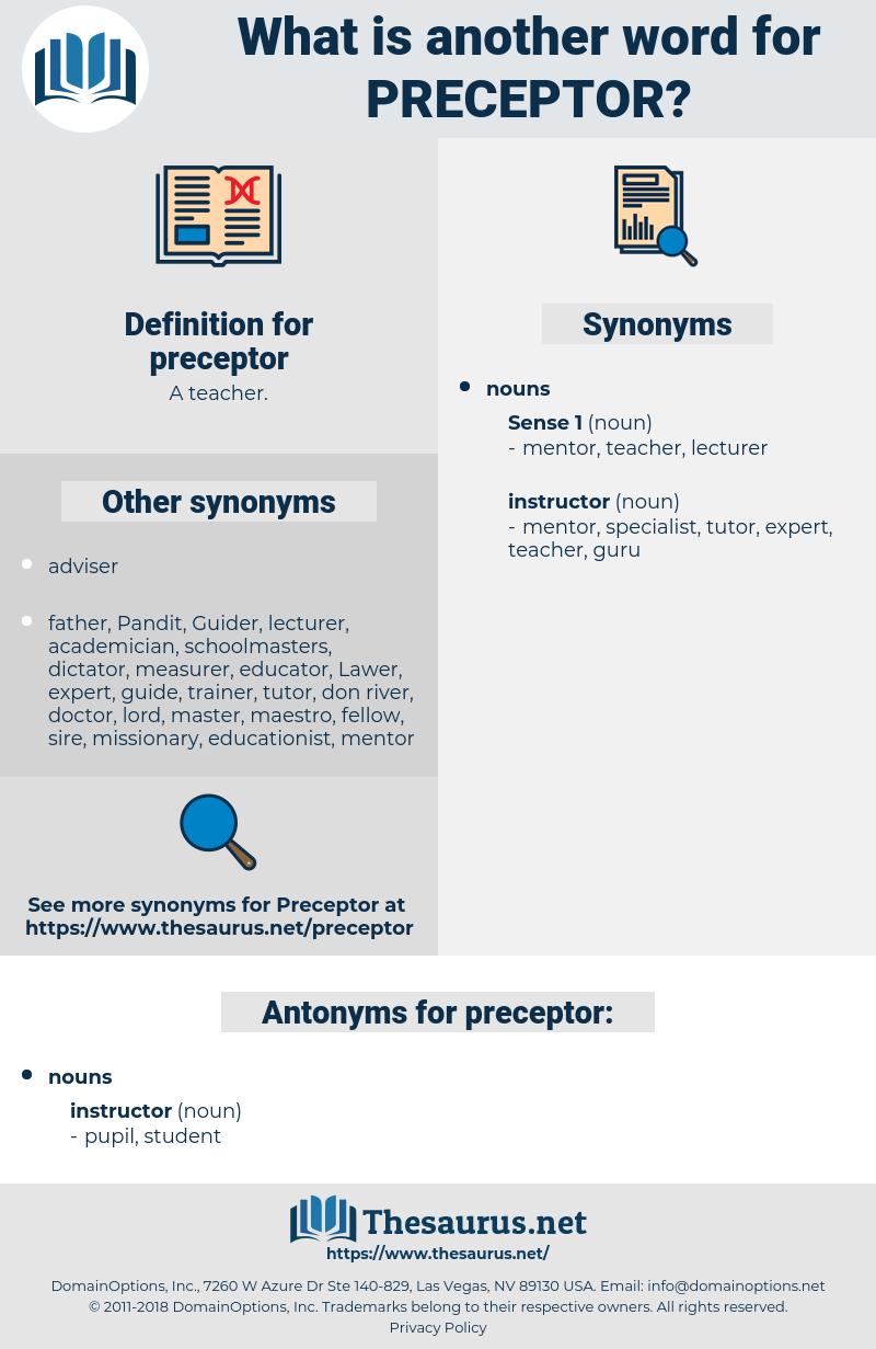 preceptor, synonym preceptor, another word for preceptor, words like preceptor, thesaurus preceptor