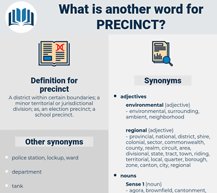 precinct, synonym precinct, another word for precinct, words like precinct, thesaurus precinct