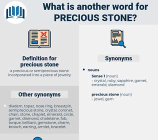 precious stone, synonym precious stone, another word for precious stone, words like precious stone, thesaurus precious stone