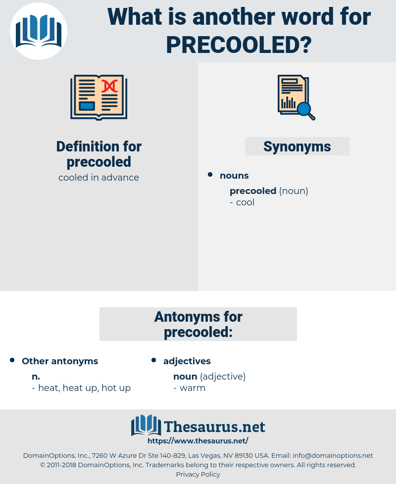 precooled, synonym precooled, another word for precooled, words like precooled, thesaurus precooled