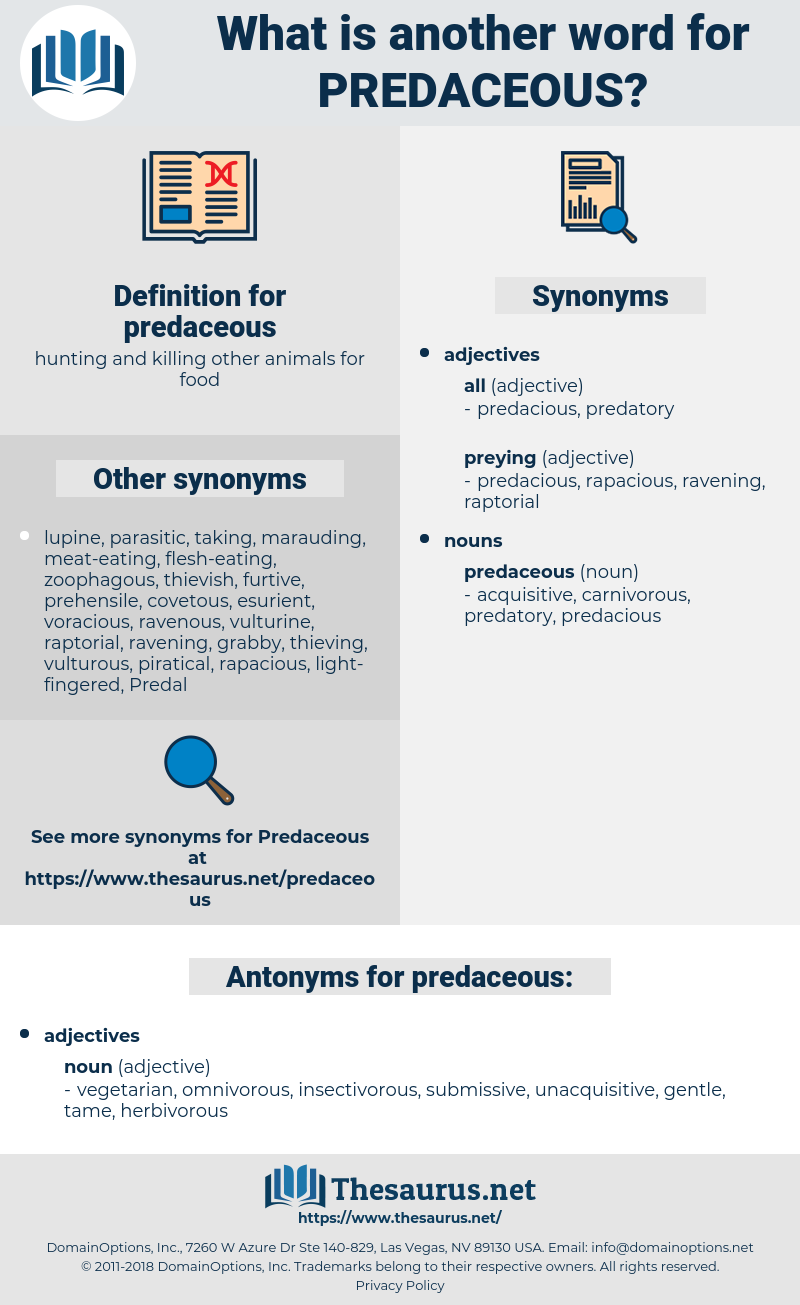 predaceous, synonym predaceous, another word for predaceous, words like predaceous, thesaurus predaceous