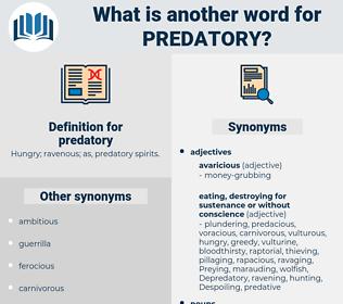 predatory, synonym predatory, another word for predatory, words like predatory, thesaurus predatory