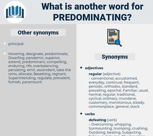 Predominating, synonym Predominating, another word for Predominating, words like Predominating, thesaurus Predominating