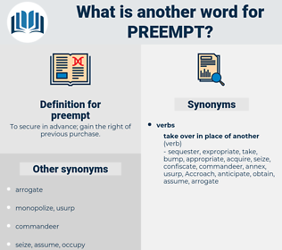 preempt, synonym preempt, another word for preempt, words like preempt, thesaurus preempt