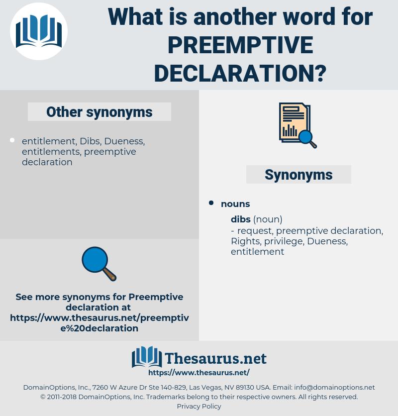 preemptive declaration, synonym preemptive declaration, another word for preemptive declaration, words like preemptive declaration, thesaurus preemptive declaration