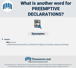 preemptive declarations, synonym preemptive declarations, another word for preemptive declarations, words like preemptive declarations, thesaurus preemptive declarations