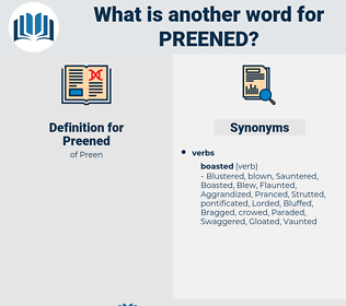 Preened, synonym Preened, another word for Preened, words like Preened, thesaurus Preened
