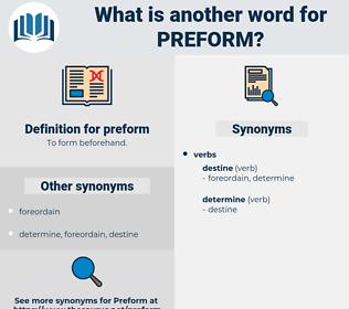 preform, synonym preform, another word for preform, words like preform, thesaurus preform