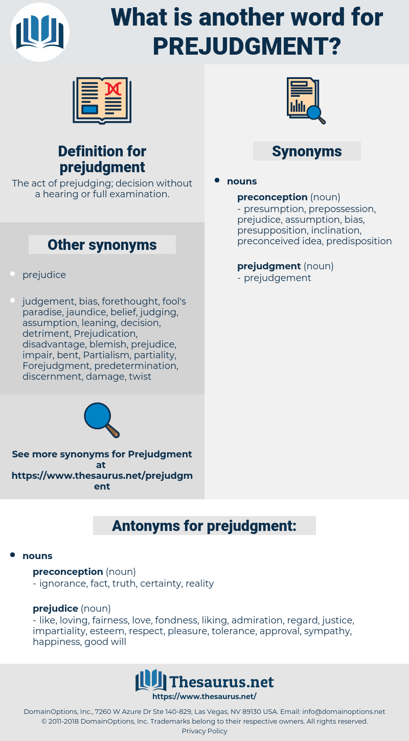 prejudgment, synonym prejudgment, another word for prejudgment, words like prejudgment, thesaurus prejudgment