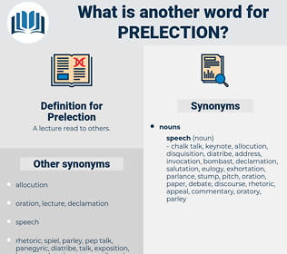 Prelection, synonym Prelection, another word for Prelection, words like Prelection, thesaurus Prelection