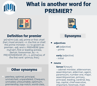 premier, synonym premier, another word for premier, words like premier, thesaurus premier
