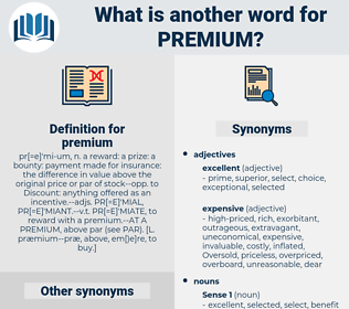 premium, synonym premium, another word for premium, words like premium, thesaurus premium