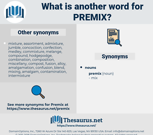 premix, synonym premix, another word for premix, words like premix, thesaurus premix
