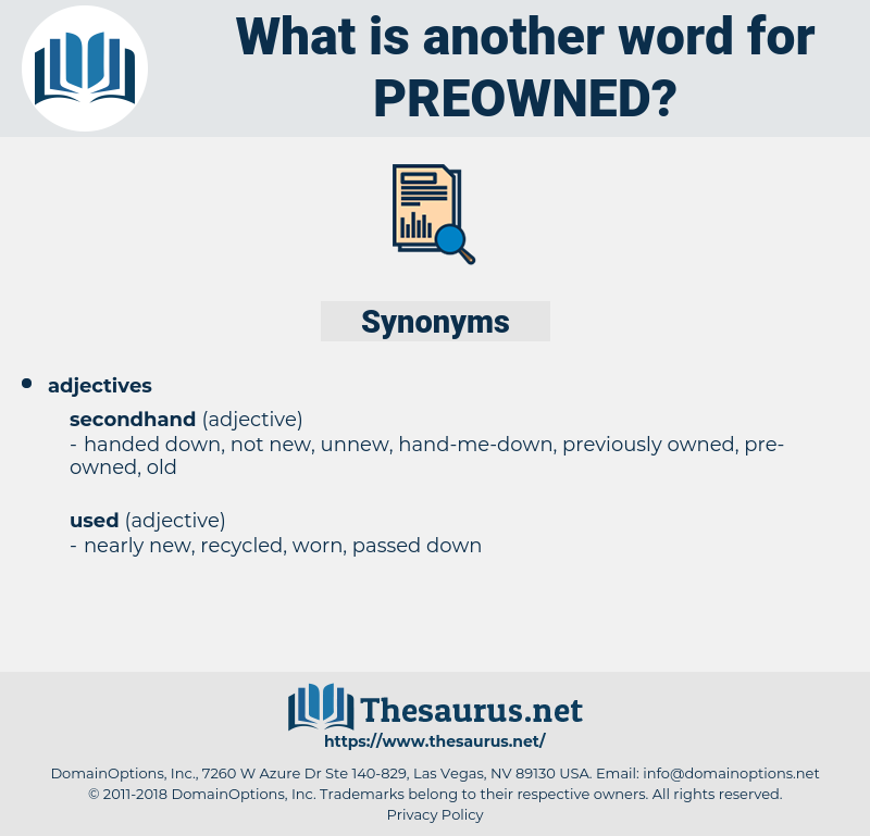 preowned, synonym preowned, another word for preowned, words like preowned, thesaurus preowned