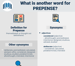Prepense, synonym Prepense, another word for Prepense, words like Prepense, thesaurus Prepense