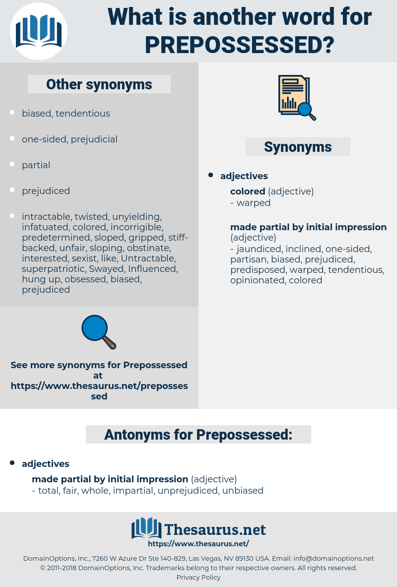 Prepossessed, synonym Prepossessed, another word for Prepossessed, words like Prepossessed, thesaurus Prepossessed