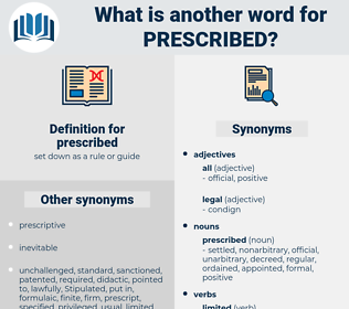 prescribed, synonym prescribed, another word for prescribed, words like prescribed, thesaurus prescribed