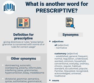 prescriptive, synonym prescriptive, another word for prescriptive, words like prescriptive, thesaurus prescriptive