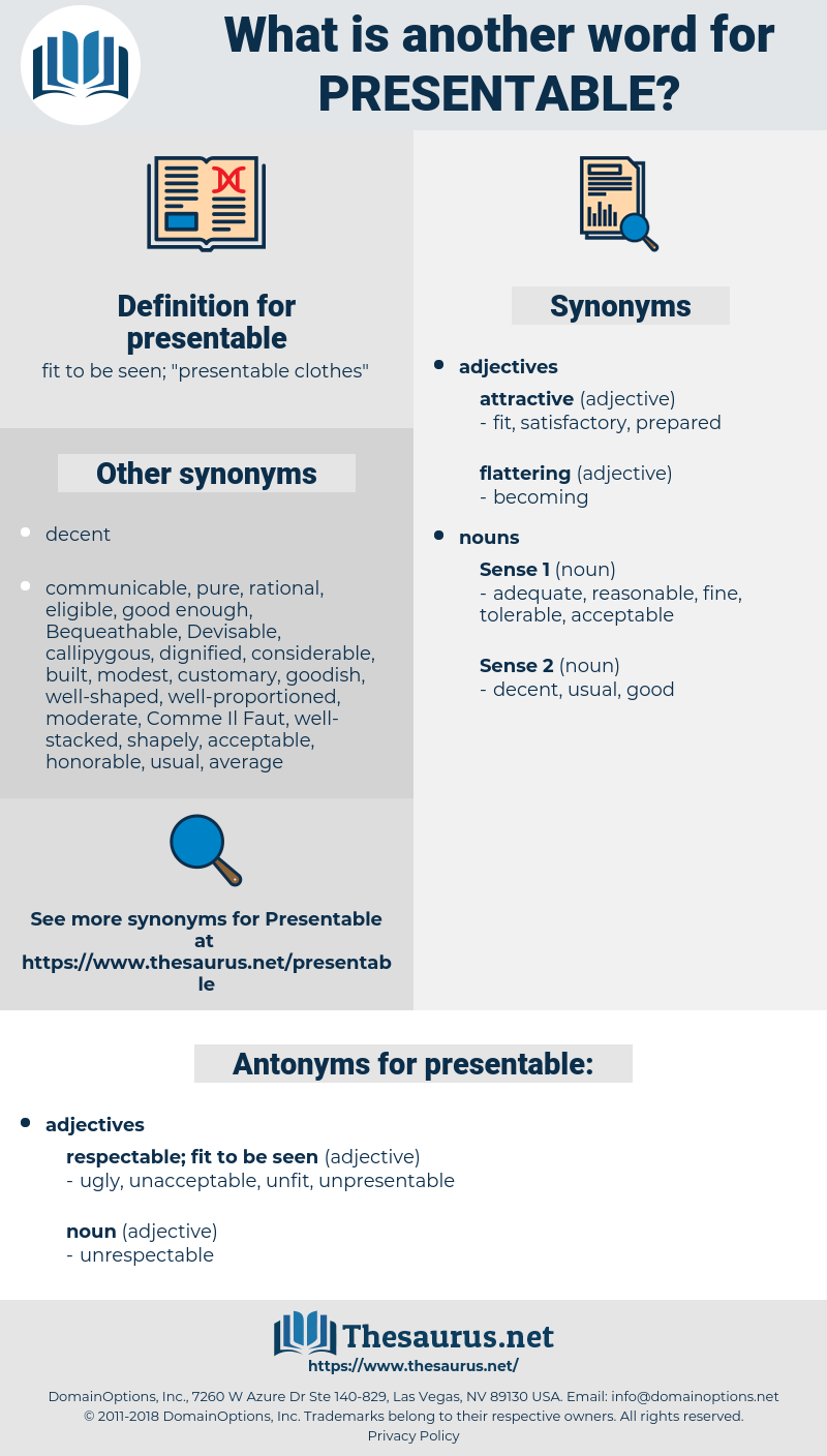 presentable, synonym presentable, another word for presentable, words like presentable, thesaurus presentable