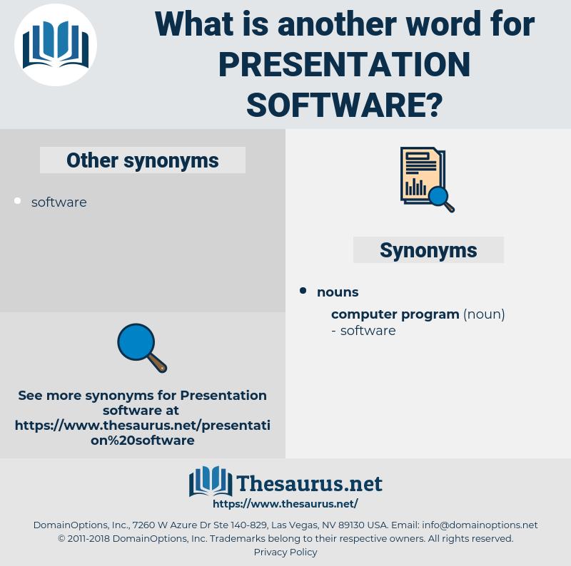 presentation software, synonym presentation software, another word for presentation software, words like presentation software, thesaurus presentation software